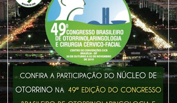 49º Congresso Brasileiro de Otorrinolaringologia e Cirurgia Cérvico Facial