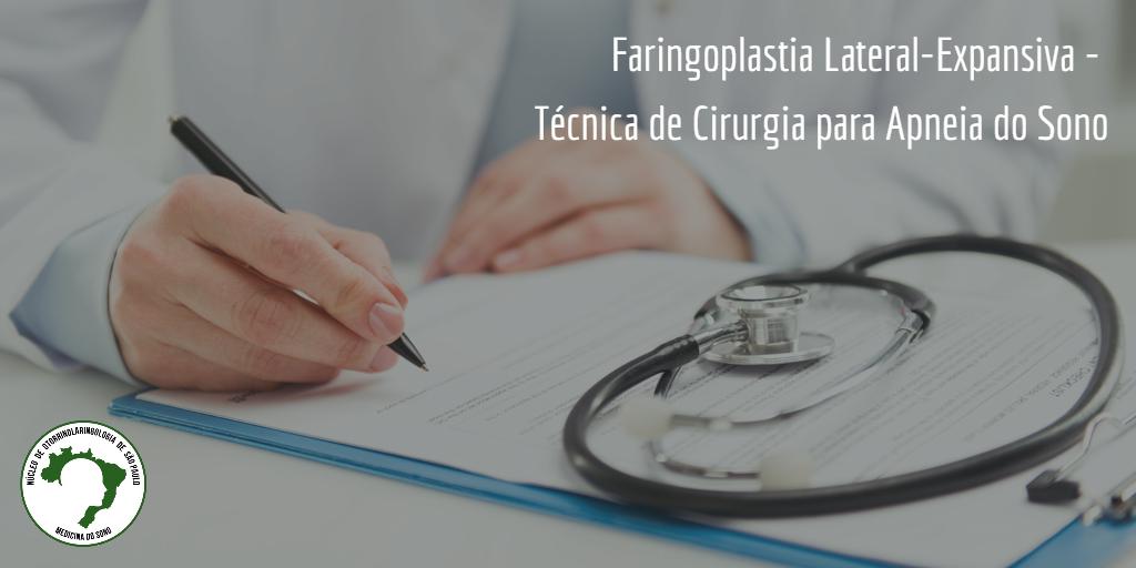 Faringoplastia Lateral-Expansiva - Técnica de Cirurgia para Apneia do Sono