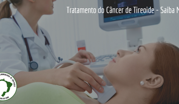 Tratamento do Câncer de Tireoide